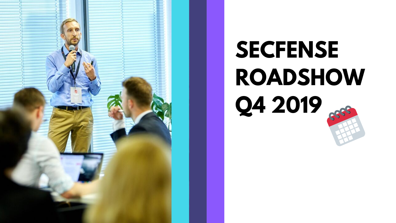 Secfense Events for Q4 2019