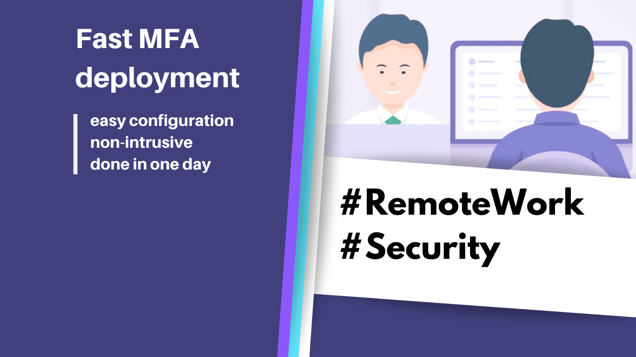 Remote work security introduced to all your employees in 1 day? Is that even possible?