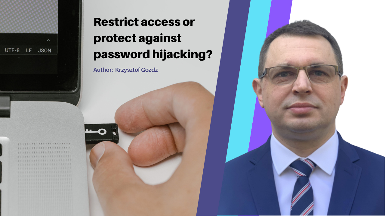 Access management plus strong authentication – a great recipe against password hijacking?