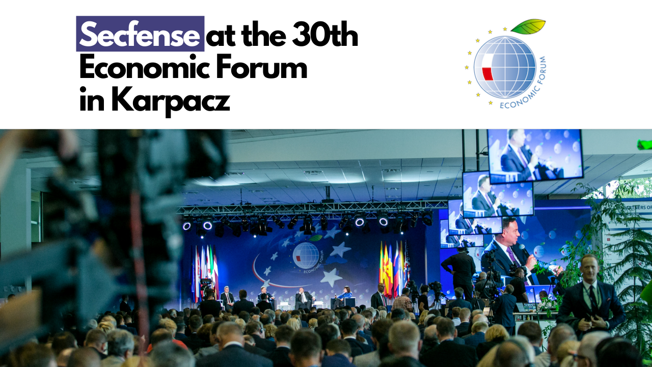 Secfense at the 30th Economic Forum in Karpacz