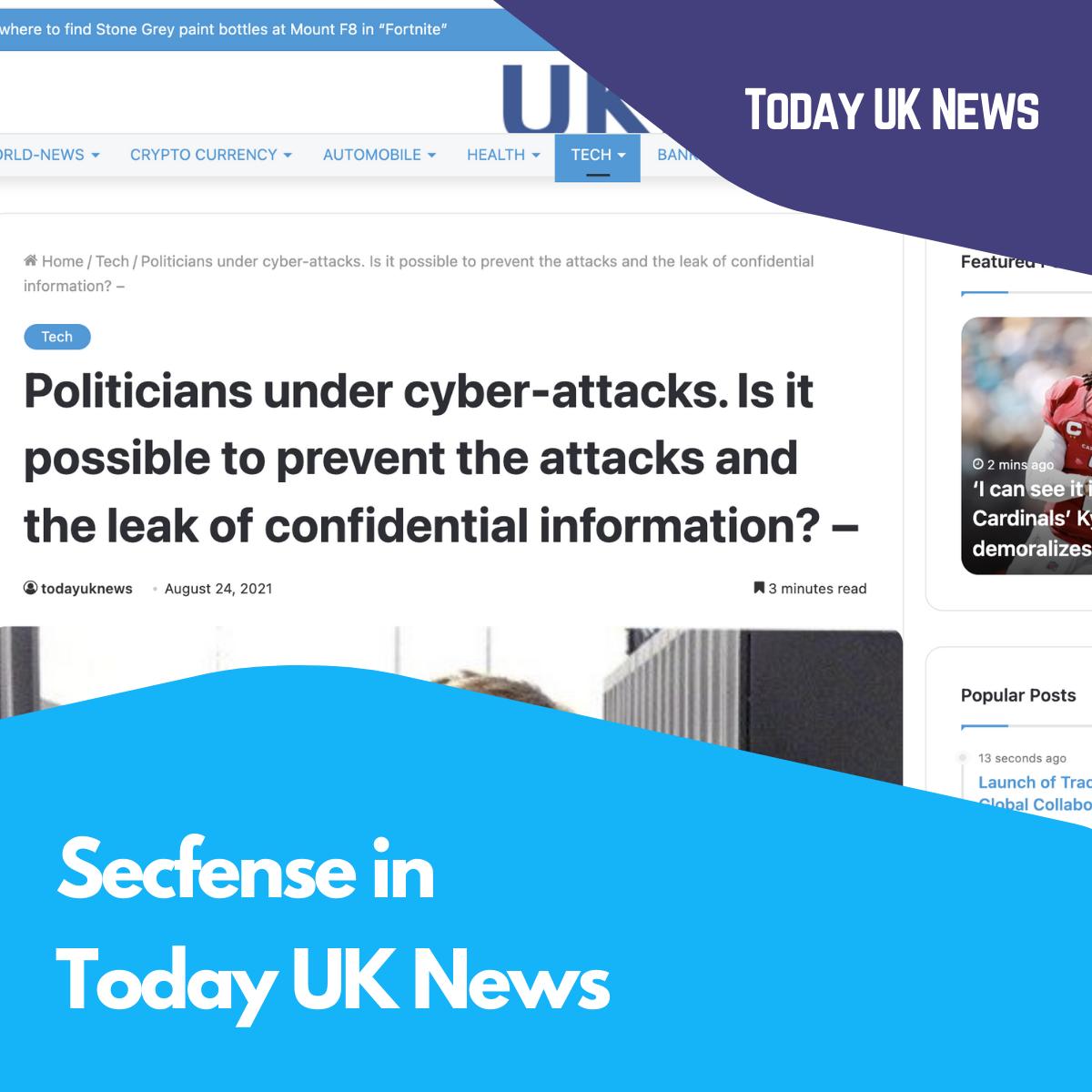 Secfense in Today UK News