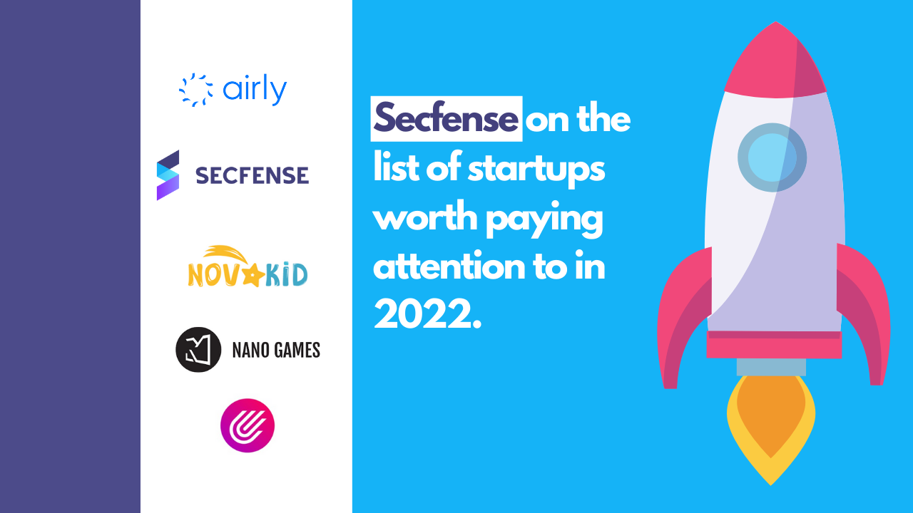 Secfense on the list of startups worth paying attention to in 2022